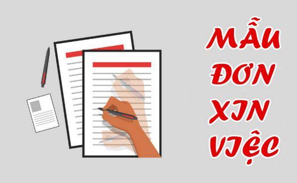 Mẫu đơn xin việc làm chuẩn viết tay hay File Word có sẵn