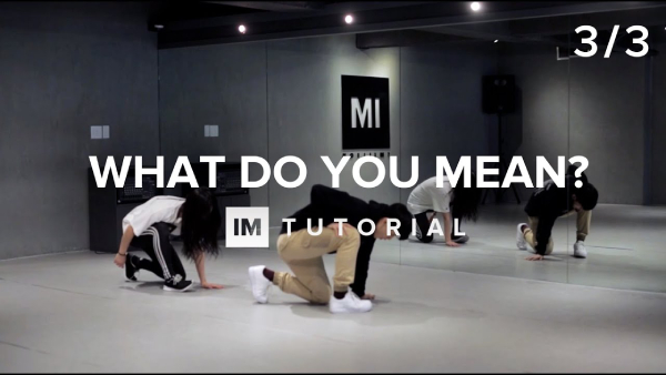Dance Tutorial: What Do You Mean? (Justin Bieber) bởi Eunho Kim (phần 3/3)