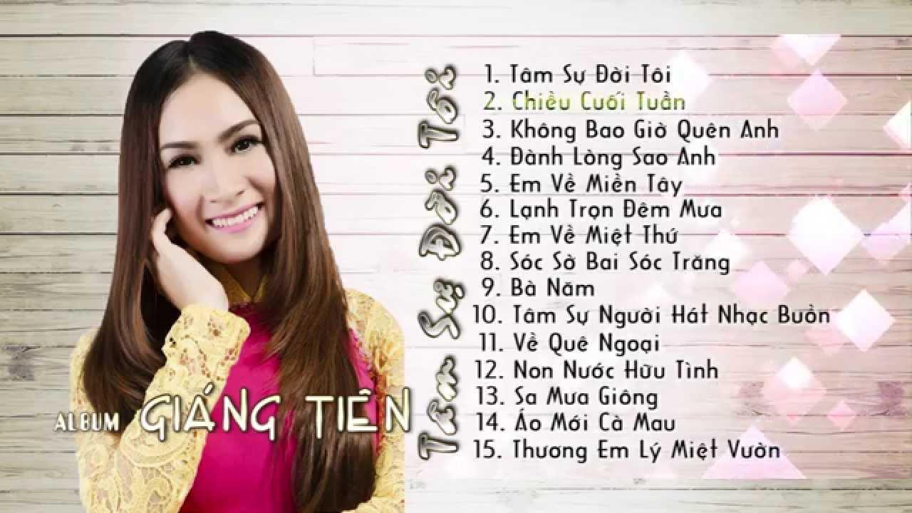 album các bài hát của ca sĩ Giáng Tiên