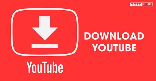Hướng dẫn cách tải video trên youtube về máy tính và thủ thuật download video chất lượng cao